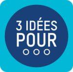3 idées pour